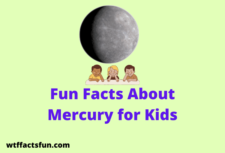 Fun Facts About Mercury for Kids