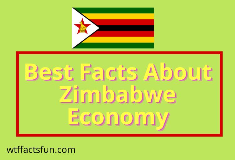 Facts About Zimbabwe Economy