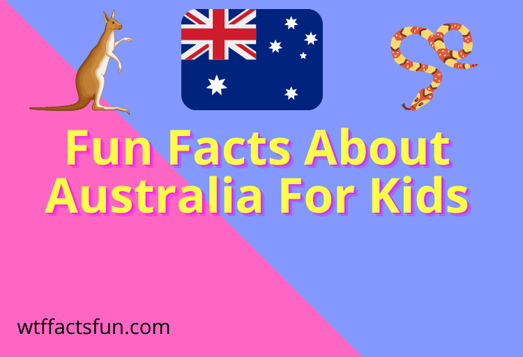 Fun Facts About Australia For Kids